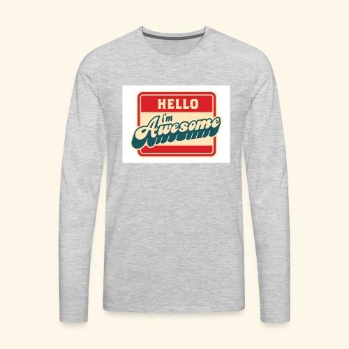 im awesome - Men's Premium Long Sleeve T-Shirt