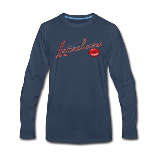Latinalicious by RollinLow - Men's Premium Long Sleeve T-Shirt