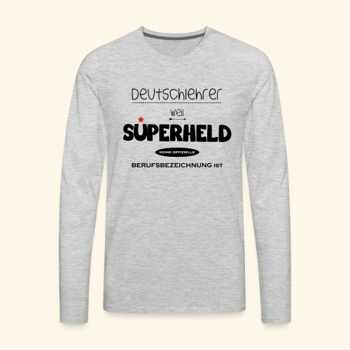 German Teacher Male - Men's Premium Long Sleeve T-Shirt