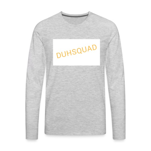 Duhsquad Tee - Men's Premium Long Sleeve T-Shirt