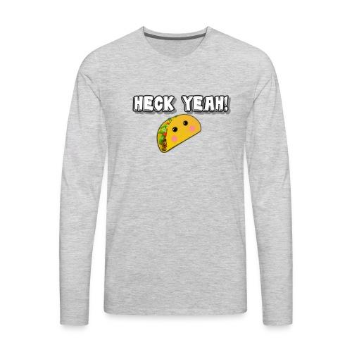 HECK YEAH! - Men's Premium Long Sleeve T-Shirt