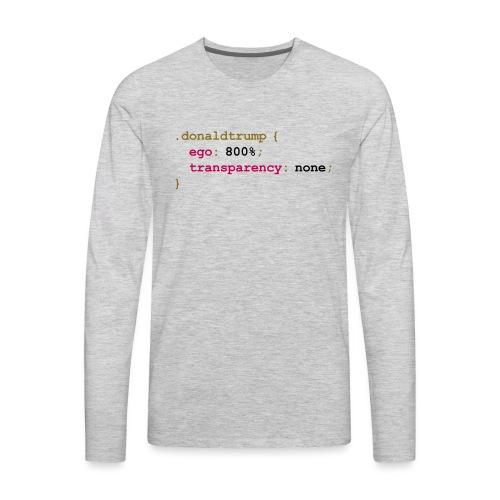 Donald Trump's CSS Style Sheet - Men's Premium Long Sleeve T-Shirt