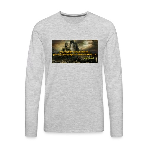 T-SHIRT WITH QUOTE - Men's Premium Long Sleeve T-Shirt