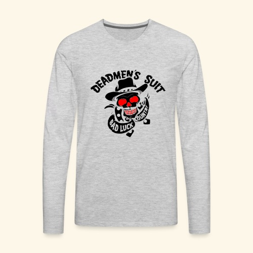 Deadmen's Suit Bad Luck#Skull - Men's Premium Long Sleeve T-Shirt