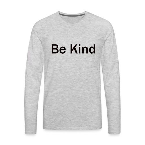 Be_Kind - Men's Premium Long Sleeve T-Shirt