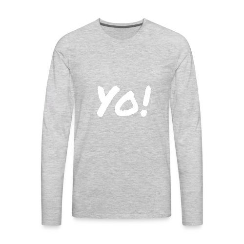 Yo! - Men's Premium Long Sleeve T-Shirt