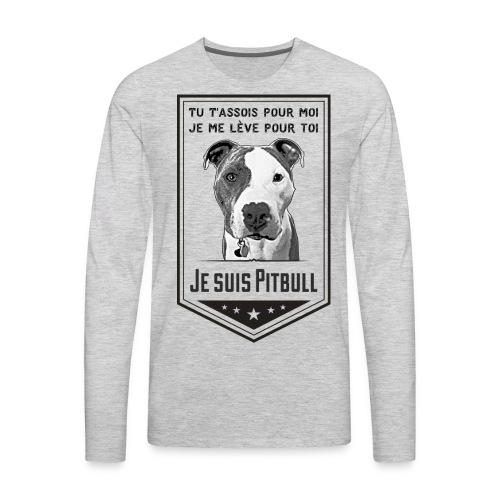 Je suis Pitbull - Men's Premium Long Sleeve T-Shirt