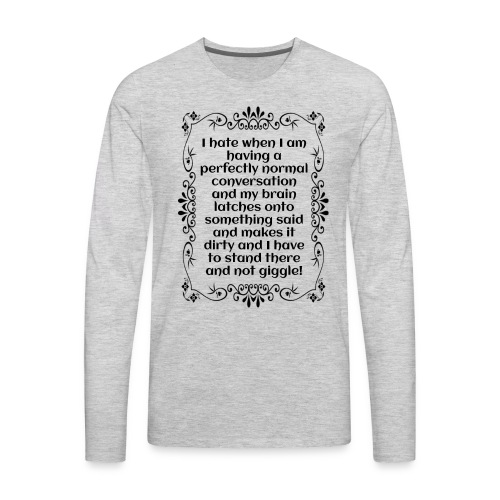 giggle. - Men's Premium Long Sleeve T-Shirt