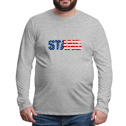 STAND - Men's Premium Long Sleeve T-Shirt