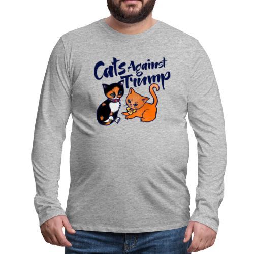 cats against trump - Men's Premium Long Sleeve T-Shirt