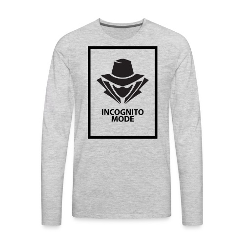 Incognito Mode (Black) - Men's Premium Long Sleeve T-Shirt