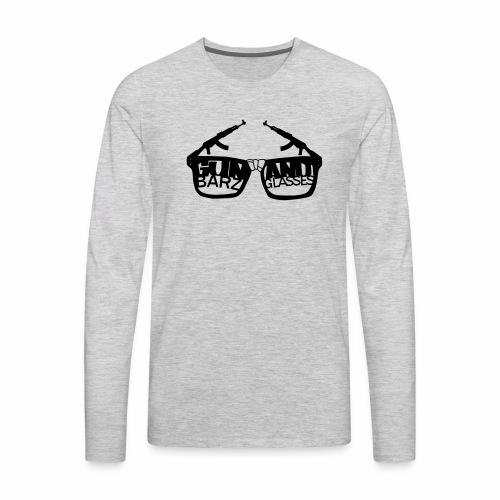 Gun Barz N Glasses - Men's Premium Long Sleeve T-Shirt