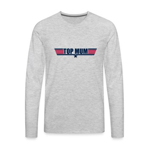 Top Mum - Men's Premium Long Sleeve T-Shirt