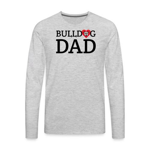 Bulldog Dad - Men's Premium Long Sleeve T-Shirt