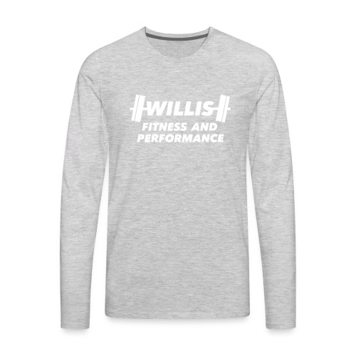 WILLIS FITNESS AND PERFORMANCE - Men's Premium Long Sleeve T-Shirt