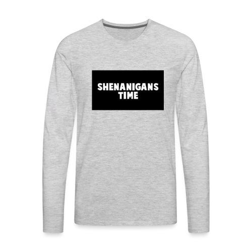 SHENANIGANS TIME MERCH - Men's Premium Long Sleeve T-Shirt
