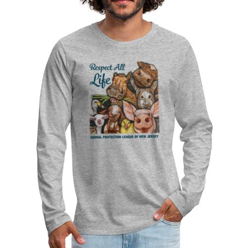 Respect All Life - Men's Premium Long Sleeve T-Shirt