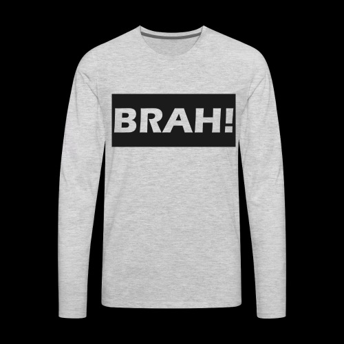 BRAH - Men's Premium Long Sleeve T-Shirt