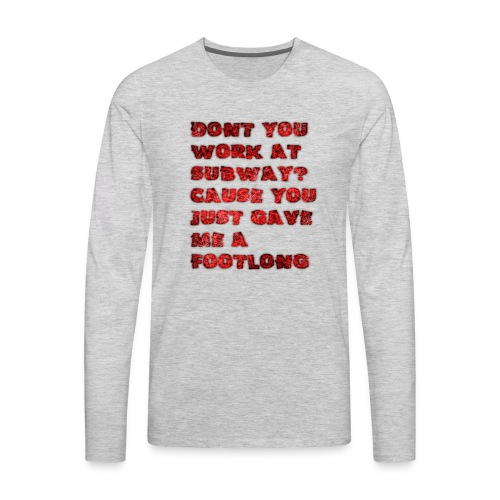 footlong - Men's Premium Long Sleeve T-Shirt