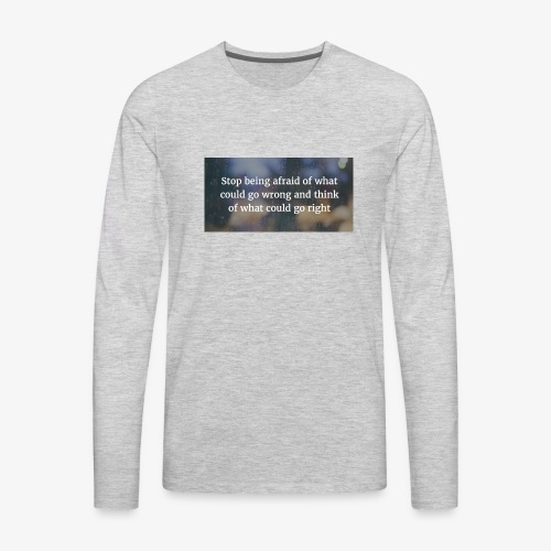 30 Motivational Quotes To Overcome The Challenges - Men's Premium Long Sleeve T-Shirt