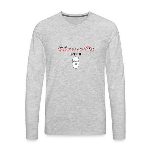 never understand - Men's Premium Long Sleeve T-Shirt