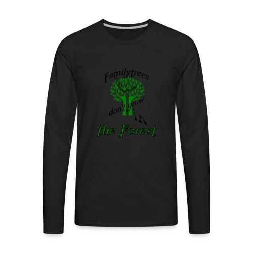 genealogy family tree forest funny birthday gift - Men's Premium Long Sleeve T-Shirt