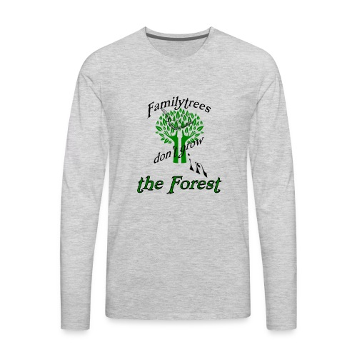 genealogy family tree forest funny birthday gift - Men's Premium Long Sleeve T-Shirt