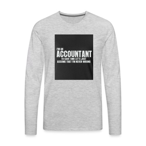 accountant - Men's Premium Long Sleeve T-Shirt