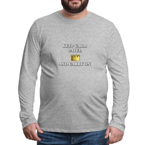 Keep calm Patel and carry on - Men's Premium Long Sleeve T-Shirt