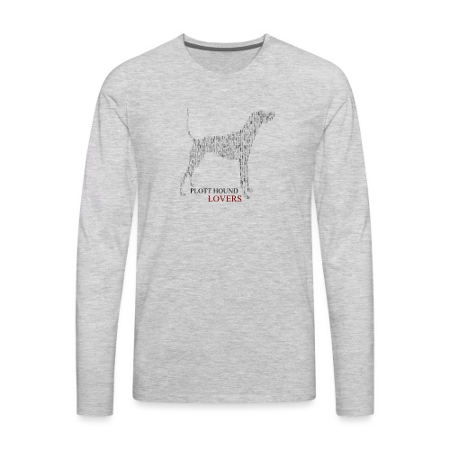 Plott Hound Lovers - Men's Premium Long Sleeve T-Shirt