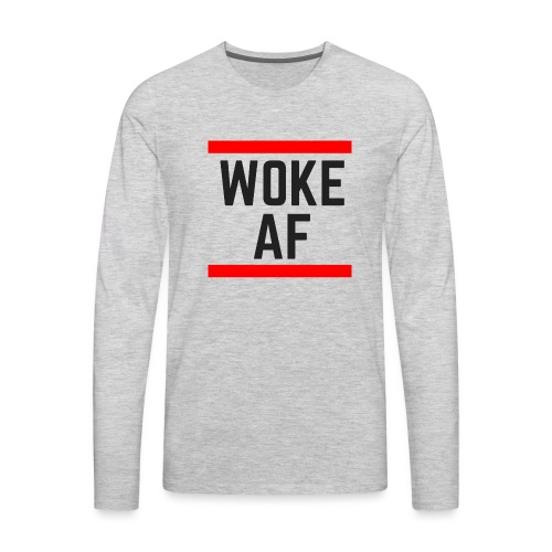 Woke AF black - Men's Premium Long Sleeve T-Shirt