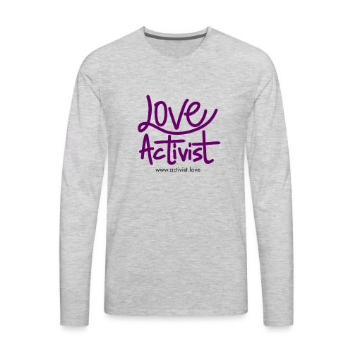 Love Activist - Men's Premium Long Sleeve T-Shirt