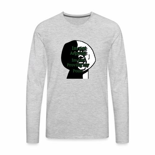 Im right - Men's Premium Long Sleeve T-Shirt