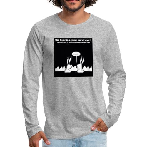 tbcoan Where the bitches at? - Men's Premium Long Sleeve T-Shirt