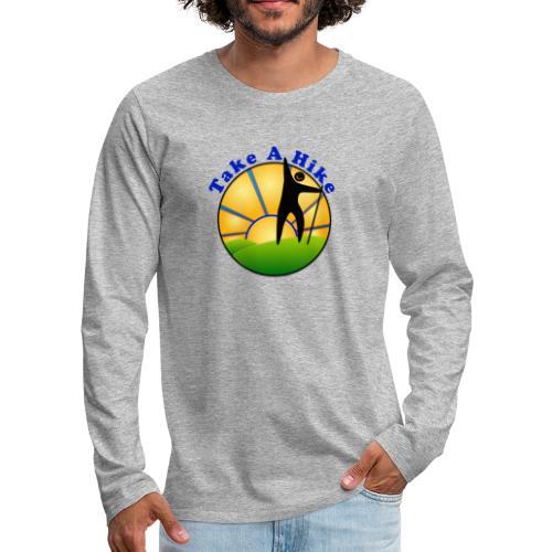 Take A Hike - Men's Premium Long Sleeve T-Shirt