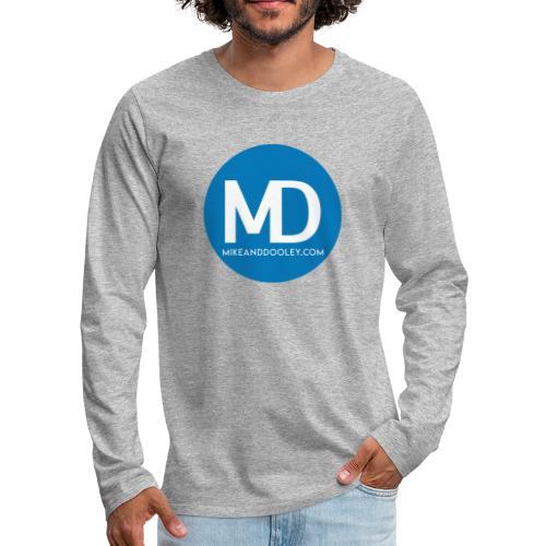 Mike & Dooley - Men's Premium Long Sleeve T-Shirt