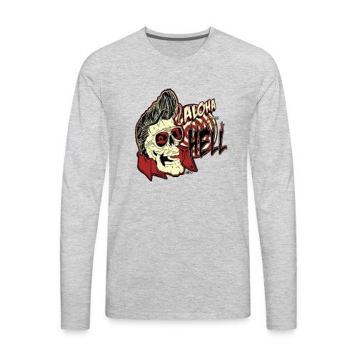 Aloha From Hell - Men's Premium Long Sleeve T-Shirt