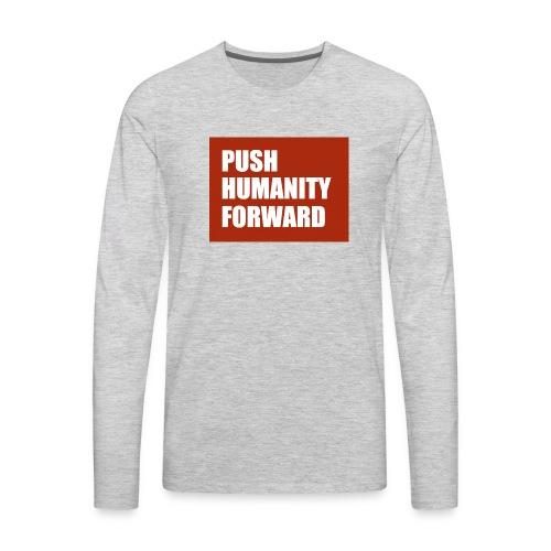 Push Humanity Forward Logo - Men's Premium Long Sleeve T-Shirt
