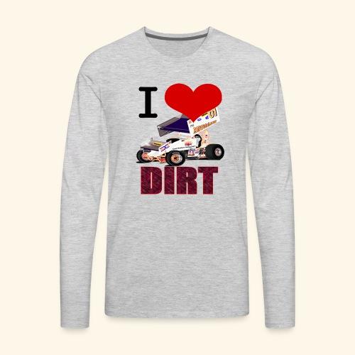 I love DIRT - Men's Premium Long Sleeve T-Shirt