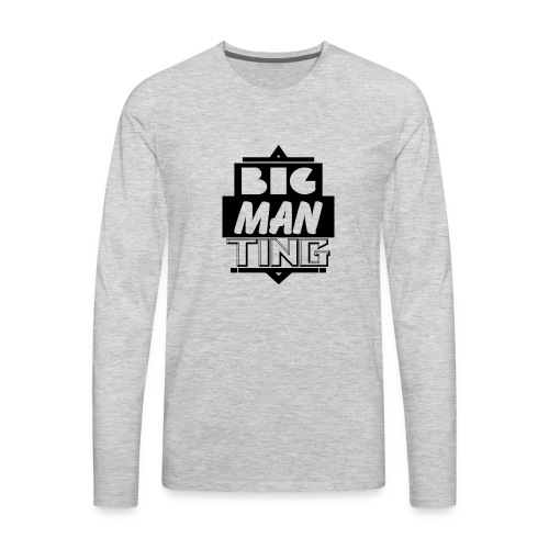 Big man ting - Men's Premium Long Sleeve T-Shirt