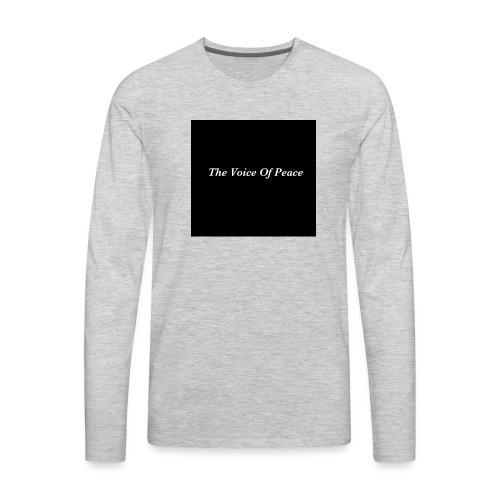 The Voice of Peace - Men's Premium Long Sleeve T-Shirt