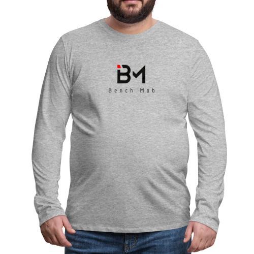 Bench Mob Logo (black) - Men's Premium Long Sleeve T-Shirt