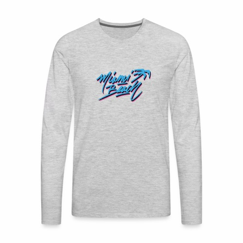 Miami Beach shirt - Men's Premium Long Sleeve T-Shirt