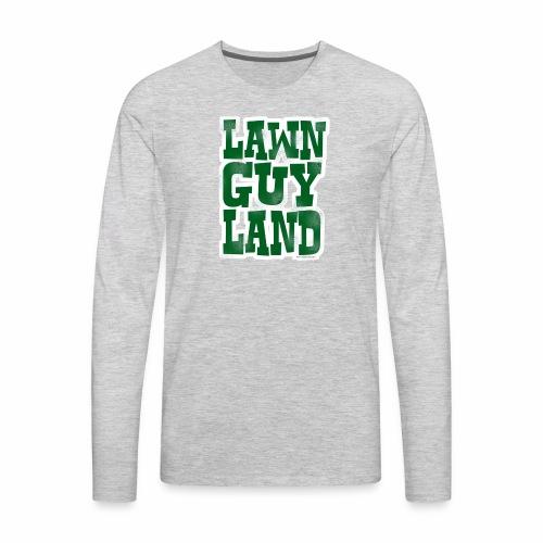 Lawn Guy Land New York - Men's Premium Long Sleeve T-Shirt