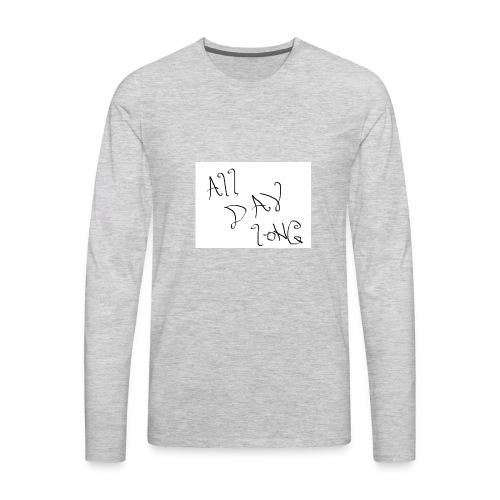 All Day Long - Men's Premium Long Sleeve T-Shirt