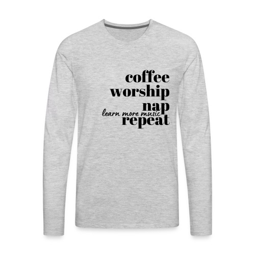 Coffee Worship Nap Tee - Men's Premium Long Sleeve T-Shirt