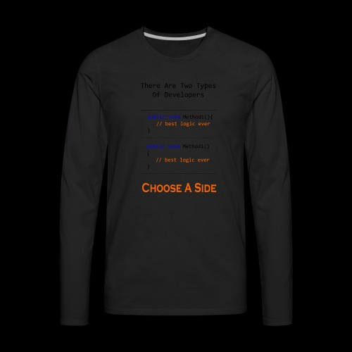 Code Styling Preference Shirt - Men's Premium Long Sleeve T-Shirt