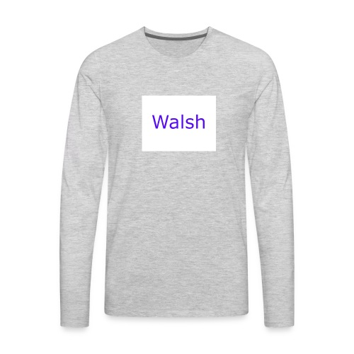 walsh - Men's Premium Long Sleeve T-Shirt