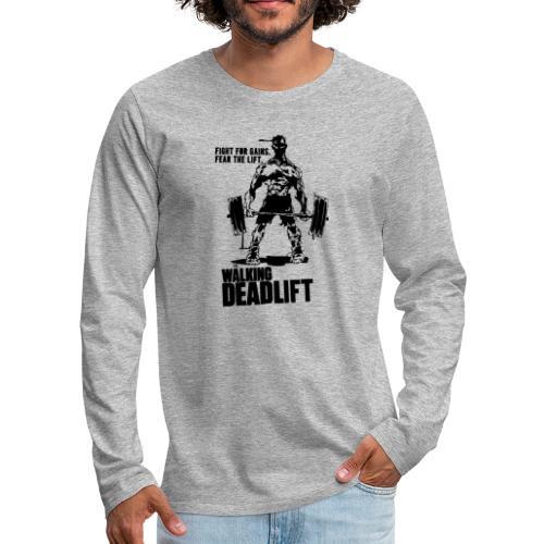 The Walking Deadlift - Men's Premium Long Sleeve T-Shirt