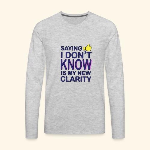 new clarity - Men's Premium Long Sleeve T-Shirt